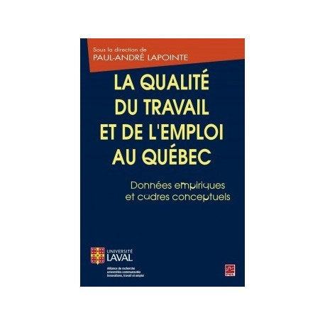 La qualité du travail et de l'emploi au Québec. Données empiriques et cadres conceptuels : Chapter 2