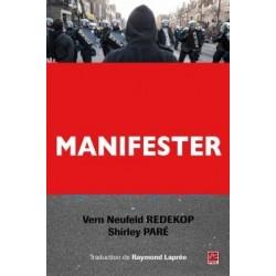 Manifester en démocratie. L'approche du respect mutuel, by Vern Neufeld Redekop et Shirley Paré : Introduction