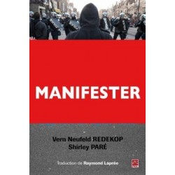 Manifester en démocratie. L'approche du respect mutuel, by Vern Neufeld Redekop et Shirley Paré : Chapter 7