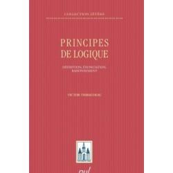 Principes de logique. Définition, énonciation, raisonnement, by Victor Thibaudeau : Content