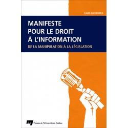 MANIFESTE POUR LE DROIT À L'INFORMATION DE LA manipulation À LA LÉGISLATION, de CLAUDE JEAN DEVIRIEUX / CHAPITRE 3