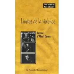 Limites de la violence. Lecture d'Albert Camus, by Yves Trottier, Marc Imbeault : Chapter 1