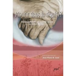 Mourir dans la dignité ? Soins palliatifs ou suicide assisté, un choix de société : Chapter 4