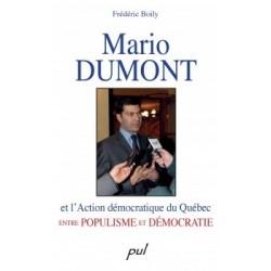 Mario Dumont et l'Action démocratique du Québec entre populisme et démocratie, by Frédéric Boily : Content