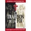 La trahison de la foi, de Emma Anderson : Bibliography