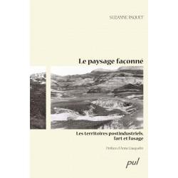 Le paysage façonné de Suzanne Paquet : Contents