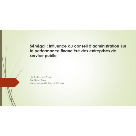 Sénégal : Influence  du conseil d'administration sur la performance financière des entreprises de service public