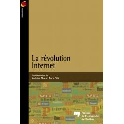 La révolution Internet Sous la direction de Antoine Char et Roch Côté /RENOUVELLEMENT DE L'ÉCRITURE DE Roch Côté