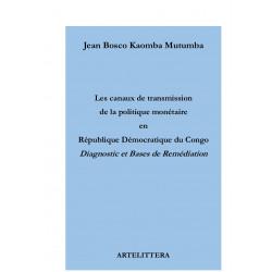 Les canaux de transmission de la politique monétaire en République démocratique du Congo : Chapter 1