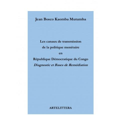 Les canaux de transmission de la politique monétaire en République démocratique du Congo : Introduction