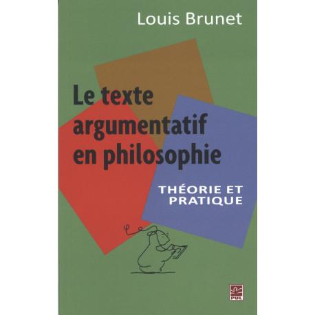 Le texte argumentation en philosophie by Louis Brunet : Introduction