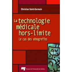 La technologie médicale hors-limite : le cas des xénogreffes / CHAPITRE 1