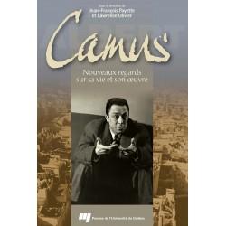 Camus, nouveaux regards sur son oeuvre, de Jean-François Payette et Lawrence Olivier