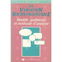 La Variation sociolinguistique de Claude Tousignant : CHAPITRE 3