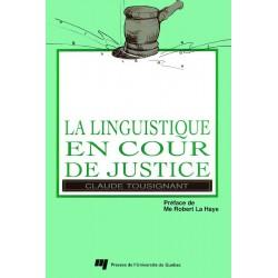 La Linguistique en cour de justice de Claude Tousignant : CHAPITRE 4