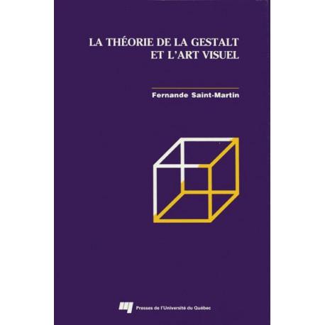 LA THÉORIE DE LA GESTALT ET L'ART VISUEL de Fernande SAINT-MARTIN : CHAPITRE 3