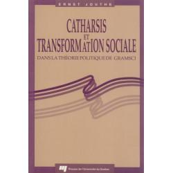 CATHARSIS ET TRANSFORMATION SOCIALE DANS LA THEORIE POLITIQUE DE GRAMSCI de Ernst Jouthe / chapitre 2