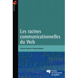 Les Racines communicationnelles du Web de Francine Charest et François Bédard : chapitre 4