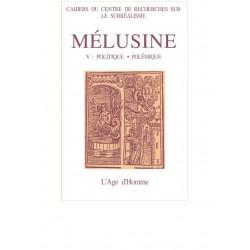 """Mélusine numéro 5 / LE VOCABULAIRE FREUDISTE ET MARXIEN DE TZARA DANS """"GRAINS ET ISSUES"""" de Henri BEHAR"""