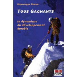 Tous gagnants - La dynamique du développement durable de Dominique Bidou : Contents