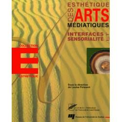 Esthétiques des Arts : Interfaces et sensorialité / Annick Bureaud