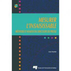 MESURER L'INSAISISSABLE MÉTHODE D'ANALYSE DU DISCOURS DE PRESSE, de Lise Chartier / chapitre 3