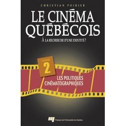 Le cinéma québécois à la recherche d'une identité de Christian Poirier / CHAPTER 8