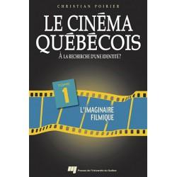 Le cinéma québécois à la recherche d'une identité de Christian Poirier T1 / INTRODUCTION