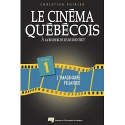 Le cinéma québécois à la recherche d'une identité de Christian Poirier T1 / CHAPTER 7