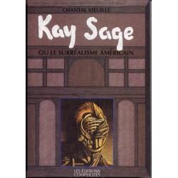Kay Sage ou le Surréalisme américain de Chantal Vieuille - Biography
