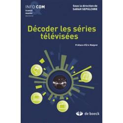 Décoder les séries télévisées sous la direction de Sarah Sepulchre / CHAPTER 1