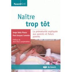 Naître trop tôt de Serge Dalla Piazza et Paul-Jacques Lamotte / CONTENTS