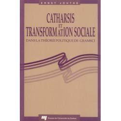 Catharsis et transformation sociale dans la théorie politique de Gramsci d'Ernst Jouthe / CONTENTS