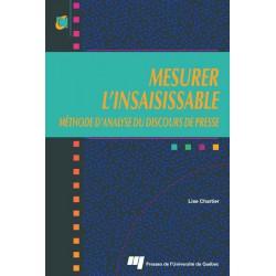 MESURER L'INSAISISSABLE MÉTHODE D'ANALYSE DU DISCOURS DE PRESSE, de Lise Chartier / chapitre 12