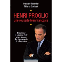Henri Proglio une réussite bien française de Pascale Tournier et Thierry Gadault / CHAPTER 5