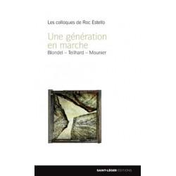 Colloque de Roc Estello : Une génération en marche : SOMMAIRE