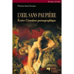 Ecrire l'émotion pornographique de Christian Saint-Germain : Chapter 1