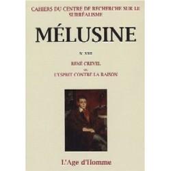 Mélusine 22 : René Crevel ou l'esprit contre la raison / Introduction