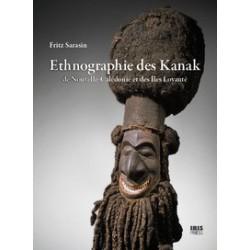 Ethnographie des Kanak de Fritz Sarasin / Introduction et bibliographie