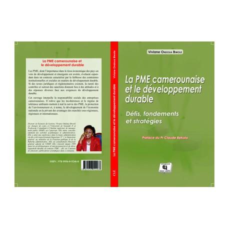 La PME camerounaise et le développement durable de Viviane Ondoua Biwole : sommaire