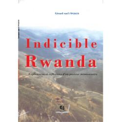 Indicible Rwanda de Gérard Van't Spijker : Chapter 1