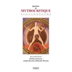 Questions de Mythocritique, sous la dir. de Danièle Chauvin, André Siganos et Philippe Walter : préface