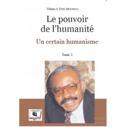 Le pouvoir de l'humanité de William A. ETEKI MBOUMOUA : sommaire