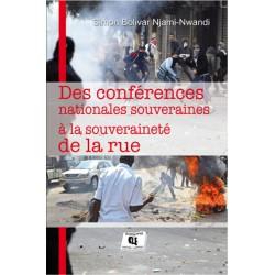 Des conférences nationales souveraines à la souveraineté de la rue, de Simon Bolivar Njami-Nwandi : Introduction