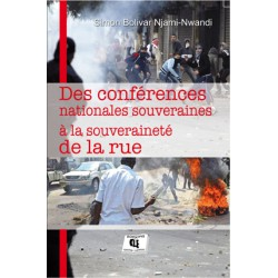 Des conférences nationales souveraines à la souveraineté de la rue, de Simon Bolivar Njami-Nwandi : Chapter 10