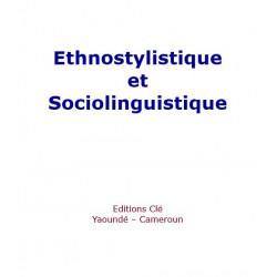Ethnostylistique et sociolinguistique - revue de communication