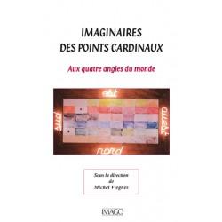 Imaginaires des points cardinaux Sous la direction de Michel Viegnes : sommaire