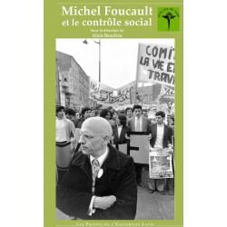 Michel Foucault et le contrôle social sous la direction d'Alain Beaulieu : Chapter 6