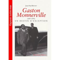 Gaston Monnerville (1897-1991) un destin d'exception de Jean-Paul Brunet : Table of contents