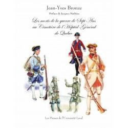 Les morts de la guerre de Sept Ans au Cimetière de l'Hôpital-Général de Québec de Jean-Yves Bronze : Table of contents